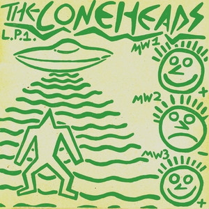 "The Coneheads - L​.​P​.​1. aka ""14 Year Old High School PC​-​Fascist Hype Lords Rip Off Devo for the Sake of Extorting $​$​$ from Helpless Impressionable Midwestern Internet Peoplepunks L​.​P​.​"""