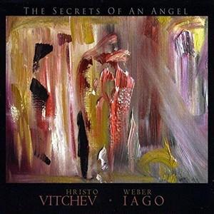 【5枚限定サイン入り】THE SECRETS OF AN ANGEL / Hristo Vitchev & Weber Iago (送料無料)