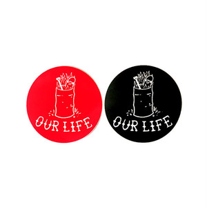 OUR LIFE - FIRED STICKER (S)