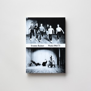 Work 1961-73 by Yvonne Rainer