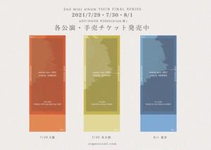 8/1 2nd mini album TOUR FINAL SERIES「東京編」