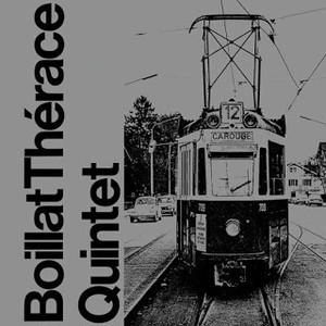 BOILLAT THÉRACE QUINTET / st(CD)