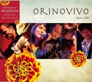 ORINOVIVO 1st Album 『LIFE』絶賛発売中!!