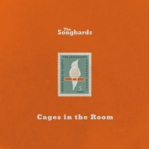 【再入荷】The Songbards / Cages in the Room
