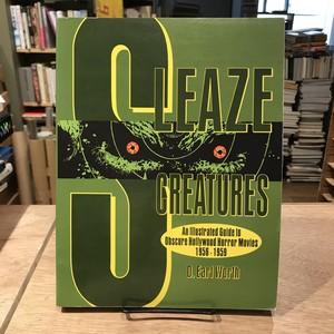 SLEAZE CREATURES / D.EARL WORTH
