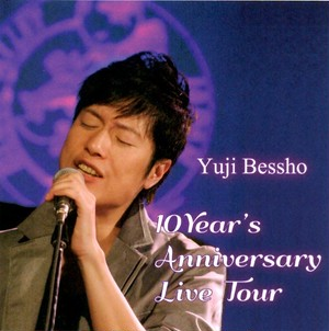 【CD】10Year's Anniversary Live Tour