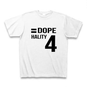 Hality DOPE No`4 Tシャツ