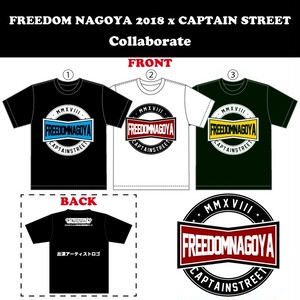 FREEDOM NAGOYA 2018 x CAPTAIN STREET コラボTシャツ
