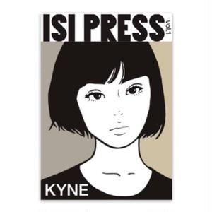 ISI PRESS vol.1 KYNE