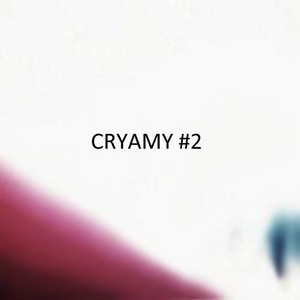 (廃盤)CRYAMY /「#2」(廃盤)