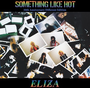 ELIZA / SOMETHING LIKE HOT 30th Anniversary Different Edition