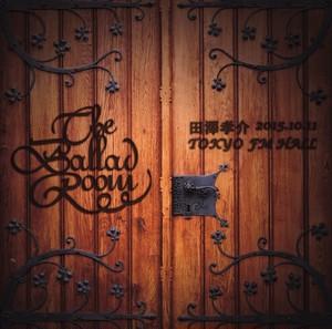 アルバム『The Ballad Room』LIVE CD