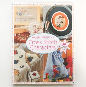 イギリスで愛されるキャラクター達のクロスステッチ Adele Welsby's Cross Stitch Characters