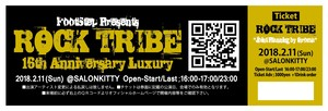 "ROCK TRIBE 16th Anniversary Luxury ""Joint Planning by throma"" 2018.2.11 (Sun) @SALONKITTY 1Day Ticket"