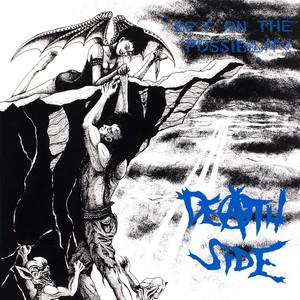 DEATH SIDE / BET ON THE POSSIBILITY CD