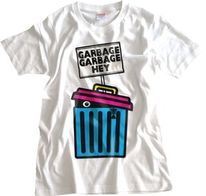 GARBAGE GARBAGE HEY(8/16)