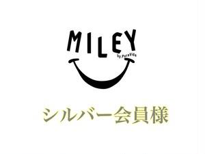 【MILEY CLUB】シルバー会員 半年会員チケット