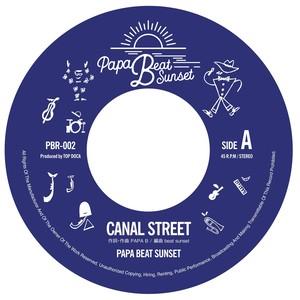 CANAL STREET / GREEN VELVET   PAPA BEAT SUNSET