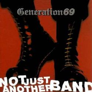 GENERATION 69 - Not Just Another Band CD
