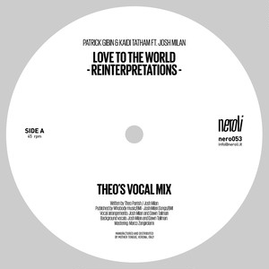 "【12""】Patrick Gibin & Kaidi Tatham feat. Josh Milan - Love To The World(Theo Parrish Reinterpretations)"