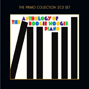 CD 「THE ANTHOLOGY OF BOOGIE WOOGIE PIANO / V.A.」 (2CD)