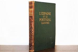 《革装》L'ESPAGNE ET LE PORTUGAL ILLUSTRÉS /洋書ディスプレイ