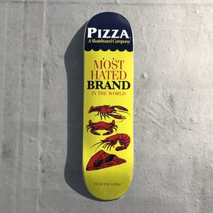 PIZZA / Most Hated / 8.25x32.375inch (20.955x82.2325cm)