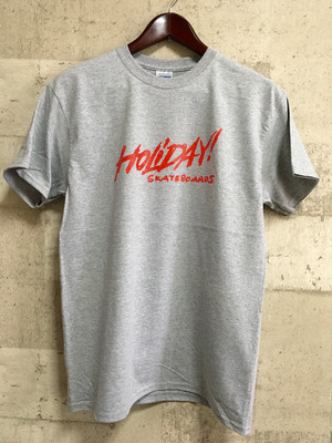 HOLIDAY! SKATEBOARDS Tシャツ (グレー)