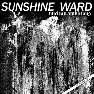 SUNSHINE WARD / Nuclear Ambitions + Order CD