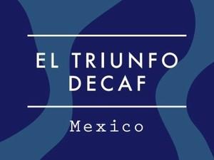 """【100g】カフェインレス Mexico / EL TRIUNFO """"DECAF"""""""