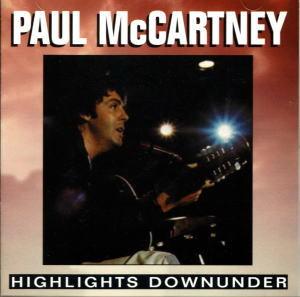 PAUL McCARTNEY / HIGHLIGHTS DOWNUNDER