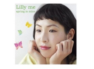 "Lilly Me  ""spring mine"""