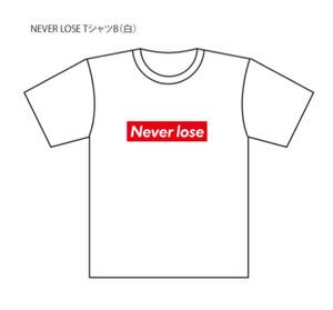 NEVER LOSE (B)