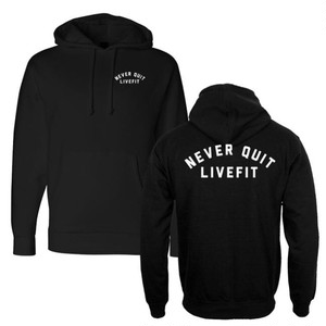 LIVE FIT Never Quit Hoodie- Black