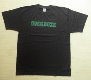OVERDOZE T-shirt
