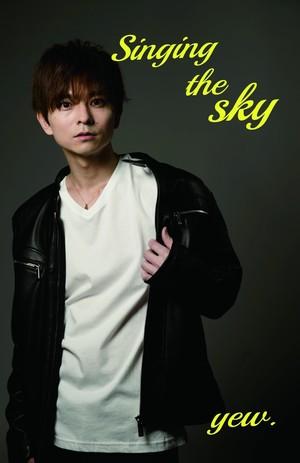 Singing the sky / yew.