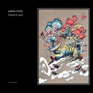 uyama hiroto / freeform jazz (CD)