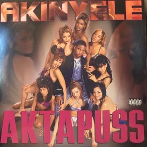 AKINYELE / AKTAPUSS (1999)