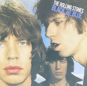 THE ROLLING STONES/BLACK AND BLUE