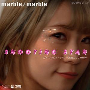 "7""「SHOOTING STAR c/w -コンピュータウン加納エミリremix-」"