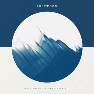 [CACR-016] Sherwood - Some Things Never Leave You