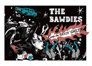 THE BAWDIES × SHELTER  コラボ KEEP ON ROCKIN' T-SHIRT