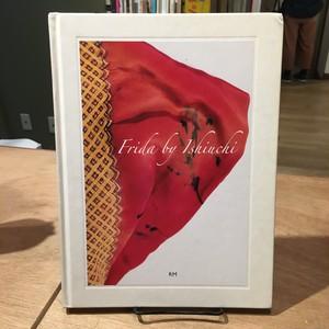 Frida by Ishiuchi/石内都