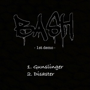 【DISTRO】BASH / 1st Demo