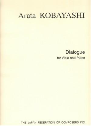 K03i10 Dialogue(Viola,Piano/A. KOBAYASHI /Full Score)