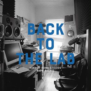 【予約】(Book)Raph 「Back To The Lab : Hip Hop Home Studios」