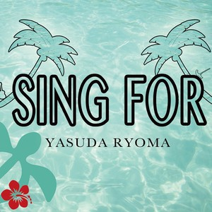 SING FOR