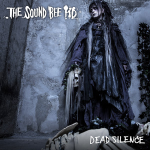 THE SOUND BEE HD/DEAD SILENCE(予約受付中!)