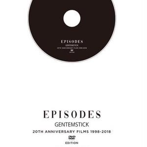 EPISODES ~GENTEMSTICK 20周年記念DVD~