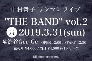 """中村舞子ワンマンライブ""""THE BAND """"Vol.2電子チケット"""